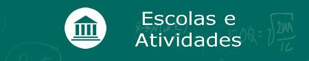 Escolas e Atividades